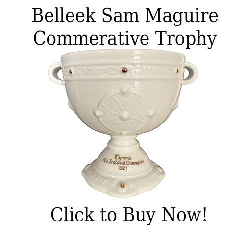 Belleek Sam Maguire Trophu